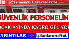 Ziraat Bankası Binlerce Taşeron Güvenlik Personeline Kadro Veriyor
