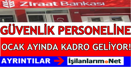 ZIRAAT-BANKASI-GUVENLIK-PERSONELI-KADRO