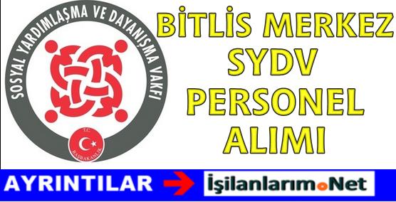 Bitlis Merkez SYDV Büro Görevlisi Personel Alımı İlanı