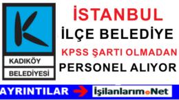 Kadıköy Belediyesi Kasım Ayı Sözleşmeli Personel Alımı İlanı