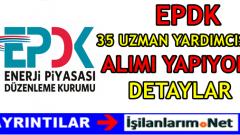 EPDK Uzman 35 Yardımcısı Alımı 2016