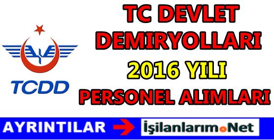 TCDD Personel Alımı 2016 Başvuru Şartları
