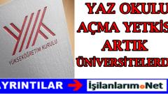2015 2016 Yılı Üniversite Yaz Okulu Açma Yetkisi Üniversitelerde