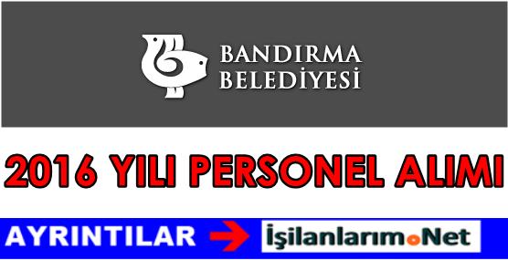Balıkesir Bandırma Belediyesi İşçi Personel Alımı 2016