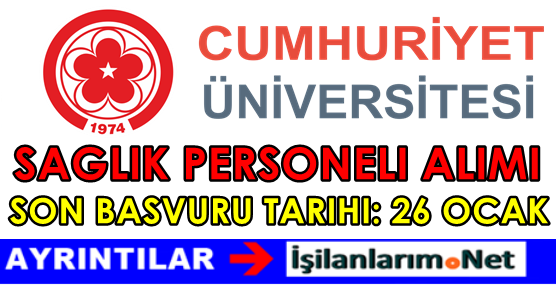 Cumhuriyet Üniversitesi Sağlık Personeli Alımı 2016