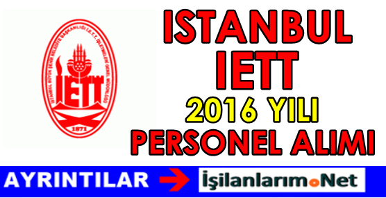 İETT Genel Müdürlüğü Personel Alımı 2016