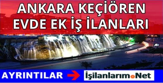 ANKARARA-KECIOREN-EVDE-EK-IS-ILANLARI