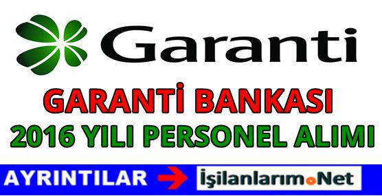 Garanti Bankası 2016 Yılı Personel Alımı