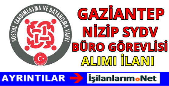 Gaziantep Nizip SYDV Personel Alımı