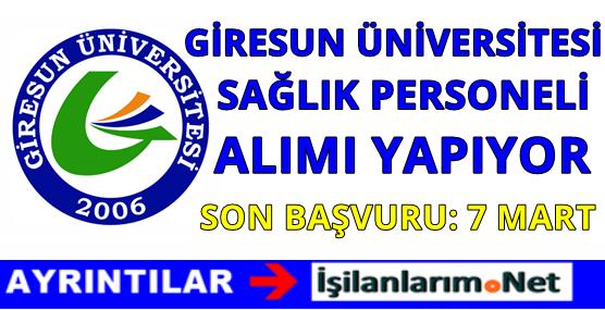 Giresun Üniversitesi Sağlık Personeli Alımı İlanı