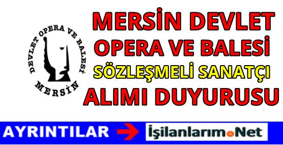 Mersin Devlet Opera ve Balesi Sanatçı Alımı 2016