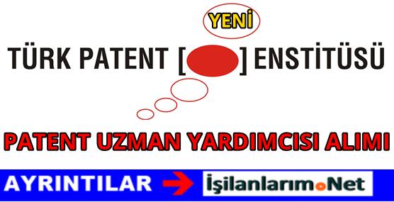 Türk Patent Enstitüsü Patent Uzman Yardımcısı Alımı 2016