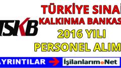 Türkiye Sınai Kalkınma Bankası Personel Alımı 2016