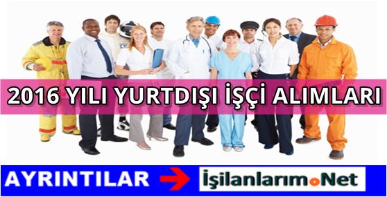 2016-YILI-YURTDISI-ISCI-ALIMI-YAPAN-ULKELER
