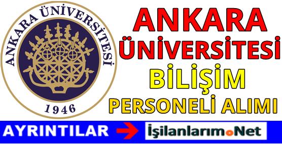 Ankara Üniversitesi Bilişim Personeli Alımı 2016