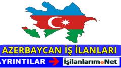 Azerbaycan Bakü İş İlanları Eleman Arayan Firmalar