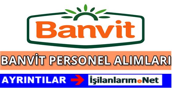 Banvit 2016 Yılı İşçi ve Personel Alımı İş İlanları