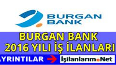 Burgan Bank 2016 Yılı Gişe Yetkilisi Alımı İş İlanları