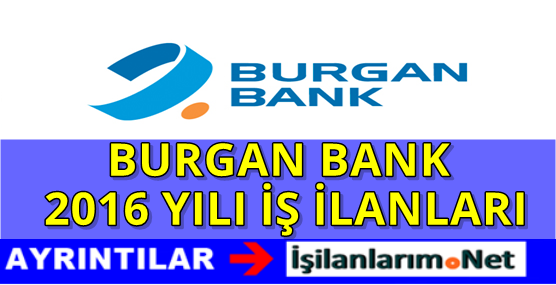 BURGAN-BANK-IS-ILANLARI-2016