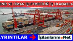 Deniz ve Liman İşletmeciliği Bölümü İş Olanakları Nelerdir