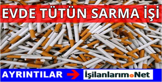 Evde Tütün Sarma İşi Veren Yerler