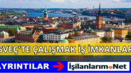İsveç İşçi Alımı 2016 İş İlanları