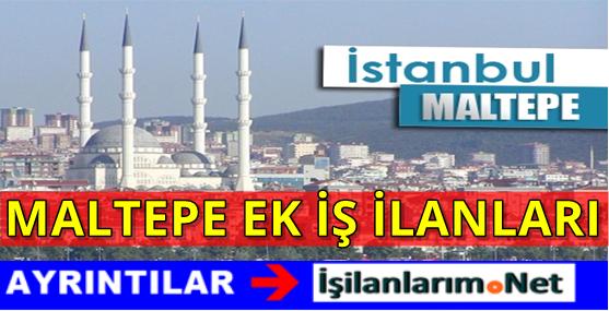 MALTEPE-EK-IS-ILANLARI