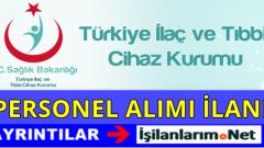 Türkiye İlaç ve Tıbbi Cihaz Kurumu Personel Alımı 2016