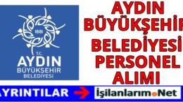 Aydın Büyükşehir Belediyesi Personel Alımı 2016