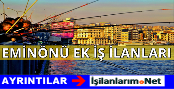 EMINONU-EVDE-EK-IS-ILANLARI