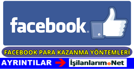 Facebook'tan Para Kazanma Yolları 2016