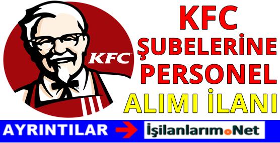 KFC Eleman Personel Alımı İş İlanları