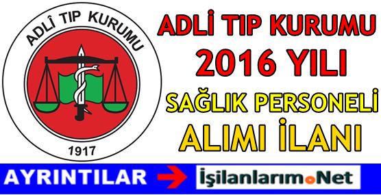 ADLI-TIP-KURUMU-PERSONEL-ALIMI-2016