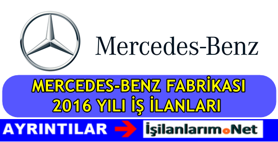 Mercedes-Benz İşçi Alımı 2016 İş Başvurusu