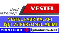 Vestel İşçi Alımı 2016 İş Başvurusu