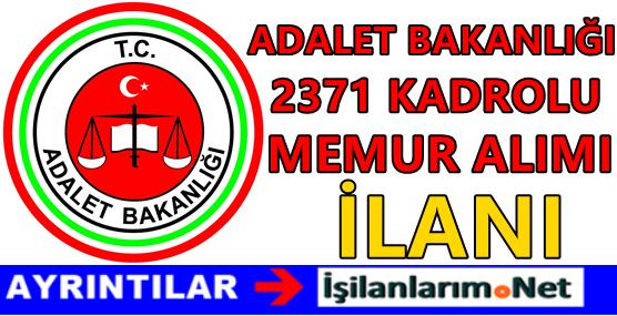 Adalet Bakanlığı Kadrolu ve Sözleşmeli 2371 Personel Alımı