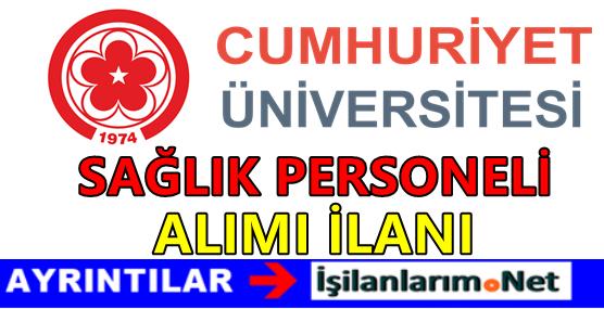 Cumhuriyet Üniversitesi Hastanesi Hemşire Alımı 2016