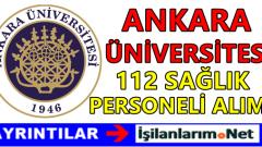Ankara Üniversitesi 112 Sağlık Personel Alımı