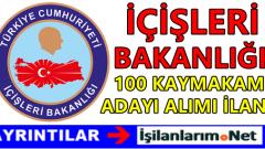İçişleri Bakanlığı 100 Kaymakam Adayı Alımı 2016