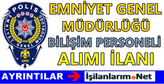 emniyet-genel-mudurlugu-bilisim-personeli-alimi-2016