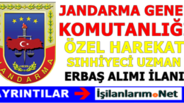 Jandarma Komando Özel Harekat Sıhhiyeci Uzman Erbaş Alımı