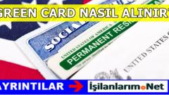 Green Card Başvurusu Nasıl Yapılır? 2017 Başvuru Tarihleri