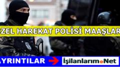 Özel Harekat Polisi Maaşları 2020