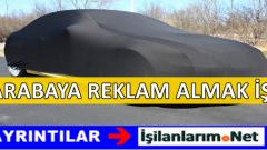 Arabaya Reklam Almak İsteyenler ve Arabaya Reklam Veren Şirketler