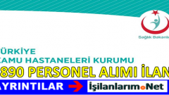 Sağlık Bakanlığı ve Türkiye Kamu Hastaneleri 3890 Personel Alımı