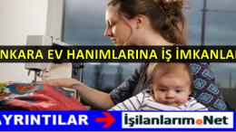 Ankara Evde Ek İş İmkanları ve Evlere İş Veren Firmalar