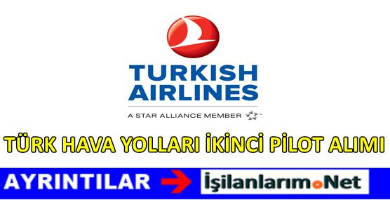 Türk Hava Yolları İkinci Pilot Alımı 2017