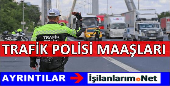 Trafik Polisi Maaşları 2017