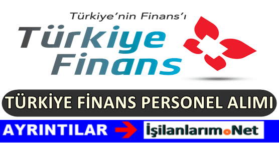 Türkiye Finans Katılım Bankası Personel Alımı İş Başvurusu 2017
