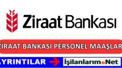 Ziraat Bankası Personel Maaşları 2017